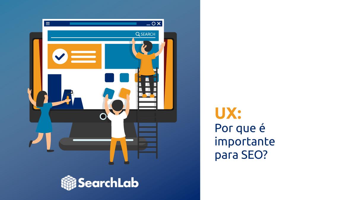 User Experience UX é importante para SEO e para o Google