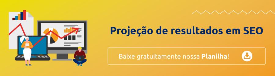 Baixe gratuitamente a planilha de projeção de resultados