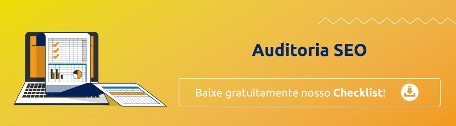 Auditoria SEO: Confira nosso checklist de otimização onpage