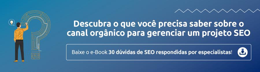 Conheça o ebook de seo gratuito 30 perguntas de gestores respondidas por especialistas